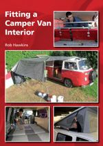 Fitting a Camper Van Interior - Rob Hawkins