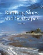 Painting Skies and Seascapes - Peter Rush