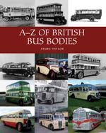 A-Z of British Bus Bodies - James Taylor