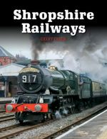 Shropshire Railways - Geoff Cryer