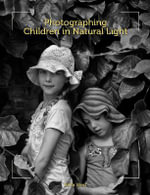 Photographing Children in Natural Light - Bella West