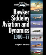 Hawker Siddeley Aviation and Dynamics : 1960-77 - SKINNER STEPHEN
