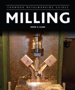 Milling - David A Clark