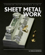 Sheet Metal Work - Marcus D. Bowman