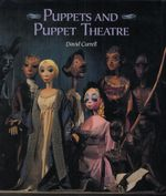 Puppets and Puppet Theatre - David Currell