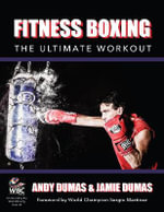 Fitness Boxing : The Ultimate Workout - Andy Dumas