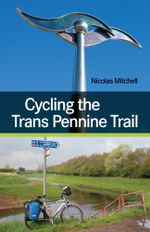 Cycling the Trans Pennine Trail - Nicolas Mitchell
