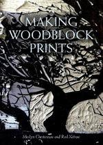 Making Woodblock Prints - Merlyn Chesterman