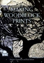 Making Woodblock Prints - Merlyn Chesterman