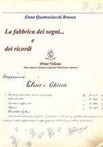 Fabbrica Dei Sogni ... E Dei Ricordi - 1) Primo Volume *Pane - Elena Quattrociocchi