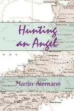 Hunting an Angel - Martin Alemann