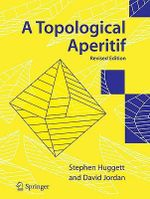 A Topological Aperitif - Stephen A. Huggett