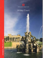 Witley Court : English Heritage Guidebooks - Roger White
