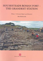 Housesteads Roman Fort : The Grandest Station - Alan Rushworth