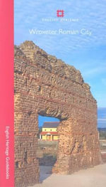 Wroxeter Roman City : English Heritage Red Guides - Roger H. White