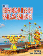 The English Seaside - Peter Williams