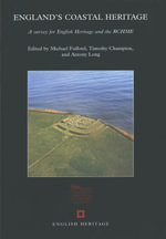 England's Coastal Heritage : A survey for English Heritage and the RCHME - Michael Fulford
