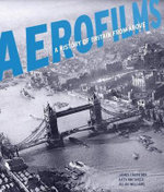 Aerofilms : A History of Britain from Above - James Crawford