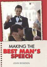 Making the Best Man's Speech - John Bowden
