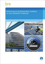 Performance of Photovoltaic Systems in Non-Domestic Buildings - Steve Pester