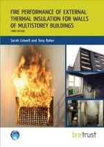 Fire Performance of External Thermal Insulation for Walls of Multistorey Buildings - Sarah Colwell