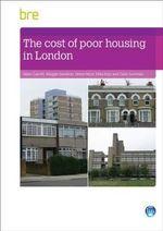 The Cost of Poor Housing in London - Helen Garrett