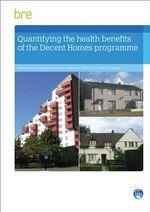 The Health Benefits of the Decent Homes Programme - Helen Garrett
