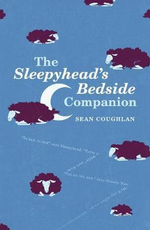 The Sleepyhead's Bedside Companion - Sean Coughlan