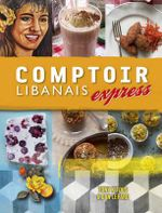 Comptoir Libanais Express - Dan Lepard