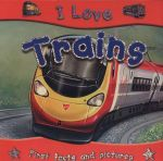 Trains : I Love Series - Lisa Regan