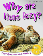 Why are Lions Lazy? : First Questions and Answers - Big Cats