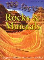 100 Facts : Rocks & Minerals : 100 Facts - Sean Callery
