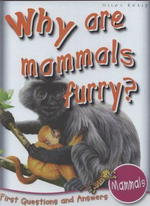 Why are Mammals Furry? : First Questions and Answers - Mammals
