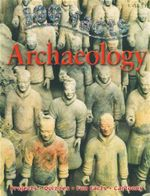 100 Facts : Archaeology - John Farndon