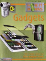 Gadgets : How It Works : The Inside Story of How Everyday Gadgets Work - Steve Parker
