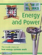 Energy and Power : How it Works : The Inside Story of How Energy Systems Work - Steve Parker