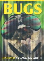 Bugs : Discover an amazing world - Barbara Taylor