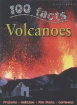 100 Facts : Volcanoes : 100 Facts - Chris Oxlade