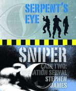 Serpent's Eye : Operation Serval : Sniper  - Stephen James