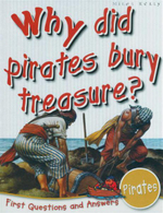 Why Did Pirates Bury Treasure? : First Questions and Answers - Pirates  - Catherine Chambers