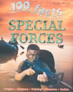 100 Facts : Special Forces : Projects, Quizzes, Fun Facts, Cartoons - John Farndon