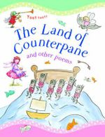 The Land of Counterpane and other poems : Poetry Treasury - Tig Thomas