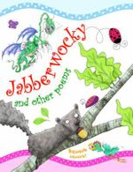 Jabberwocky and other poems : Poetry Treasury - Tig Thomas