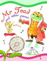 Mr Toad and other poems : Poetry Treasury