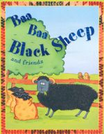 Baa Baa Black Sheep and Friends : Nursery Library
