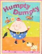 Humpty Dumpty and Friends : Nursery Library