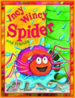 Incy Wincy Spider and Friends : Nursery Library