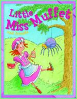 Little Miss Muffet and Friends : Nursery Library