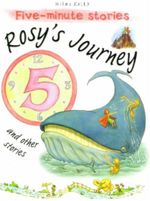 Rosy's Journey and Other Stories : Five-Minute Stories - Belinda Gallagher