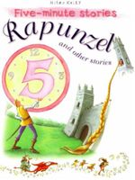Rapunzel and Other Stories : Five - Minute Stories